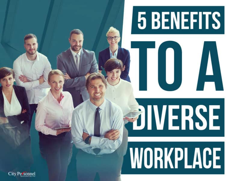 5 Benefits to a Diverse Workplace