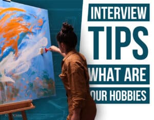 interview tips what are your hobbies