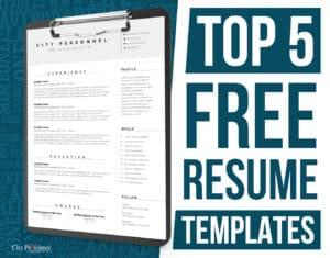 top 5 free resume templates 2021