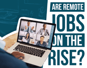 Are Remote Jobs on the Rise?