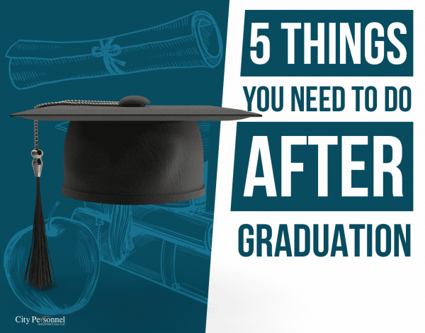 5 Things You Need to do After Graduation
