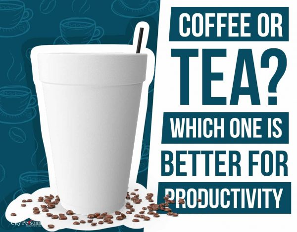Coffee or Tea Better for Productivity
