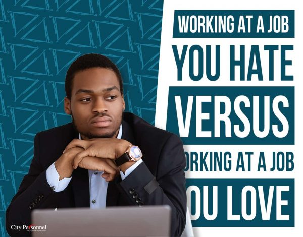 Working at a job you hate versus working at a job you love