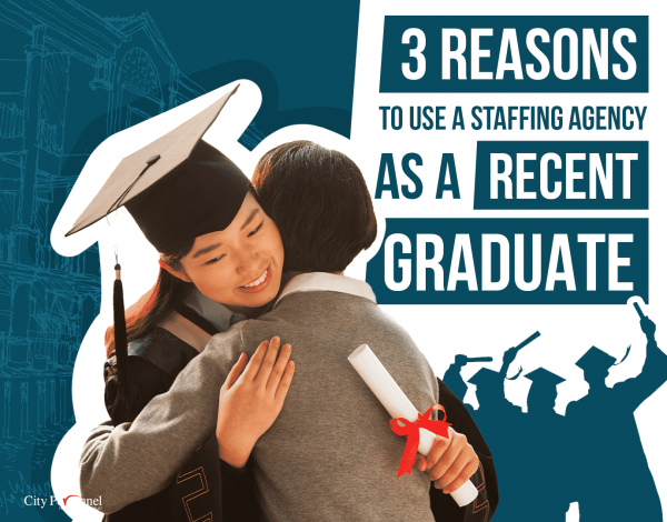 5 Reasons to Use A Staffing Agency to Start Your Career